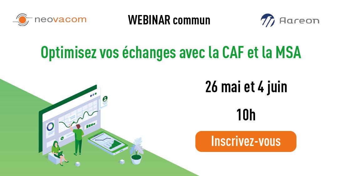 Webinar : Optimisez vos échanges avec la CAF et la MSA
